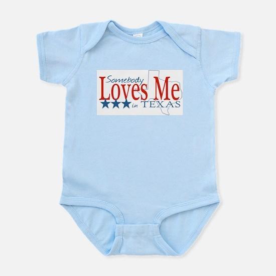Somebody loves me in TX Infant Bodysuit