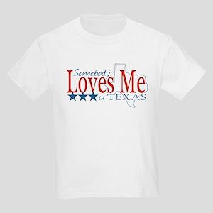 Somebody loves me in TX Kids Light T-Shirt