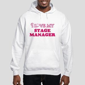I love my Stage Manager Sweatshirt