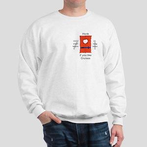 Honk for Cruises Sweatshirt