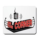 The Corner's Mousepad