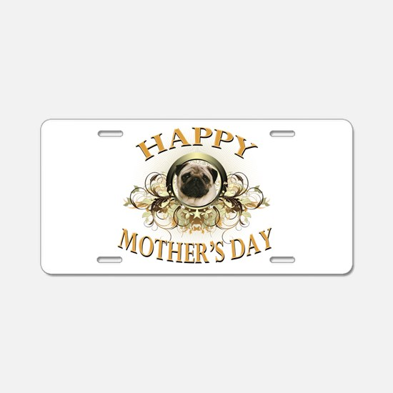Happy Mother's Day Pug Aluminum License Plate