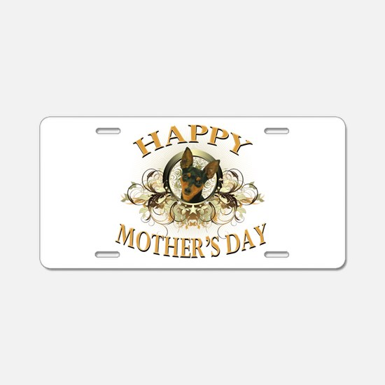 Happy Mother's Day Min Pin Aluminum License Plate