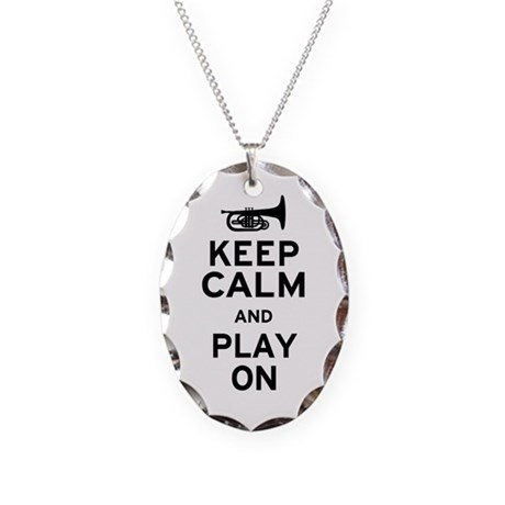 Keep Calm and Play On (Mellophone) Necklace Oval C