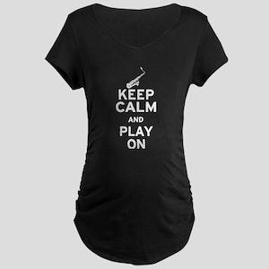 Keep Calm and Play On (Sax) Maternity Dark T-Shirt