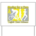 Bladder Cancer Moving Cure Yard Sign