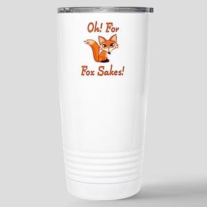 Oh! For Fox Sakes! Stainless Steel Travel Mug