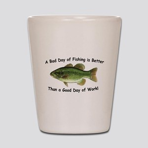 Bad Day Fishing Bass Shot Glass