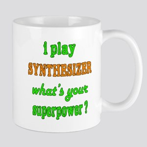 I play Synthesizer what's your s 11 oz Ceramic Mug