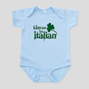 Kiss me I'm Italian -- Infant Bodysuit