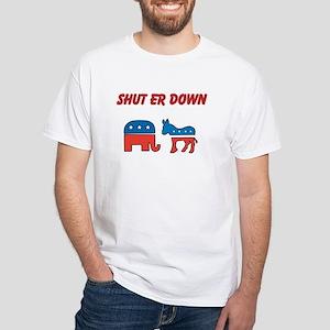 Shut Er Down White T-Shirt