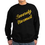 Severely Normal Sweatshirt (dark)