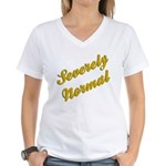 Severely Normal Women's V-Neck T-Shirt