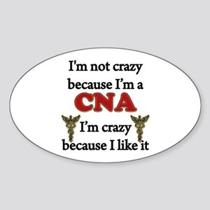 Im Not Crazy - CNA Sticker