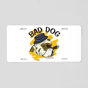 Bad Dog Aluminum License Plate