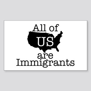 All of US are Immigrants Sticker (Rectangle)