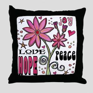 Peace Love Hope Flower Throw Pillow