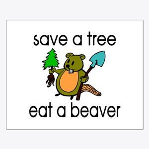 Eat A Beaver Small Poster
