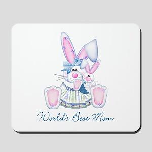 World's Best Mom (bunny) Mousepad
