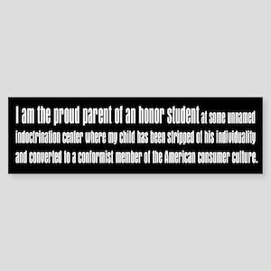 Conformist Honor Student Bumper Sticker