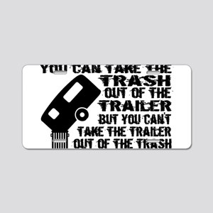 Trailer From Trash Aluminum License Plate