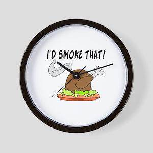 I'd Smoke That Turkey Wall Clock