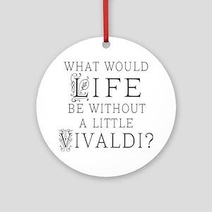 Vivaldi Music Quote Ornament (Round)