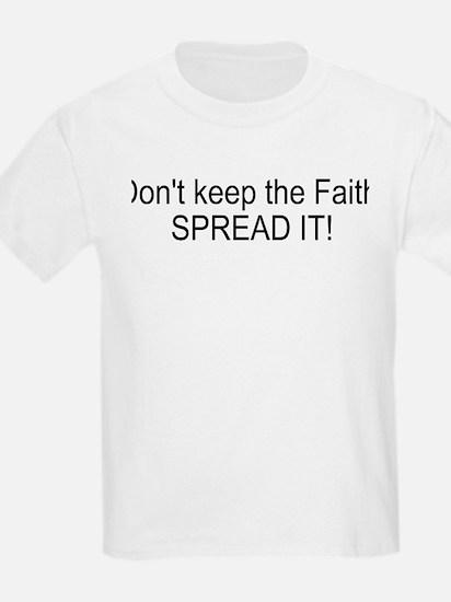 Spread the Faith T-Shirt