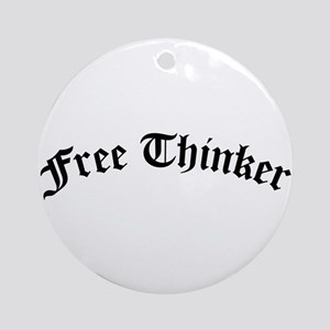 Free Thinker (Old Style) Ornament (Round)