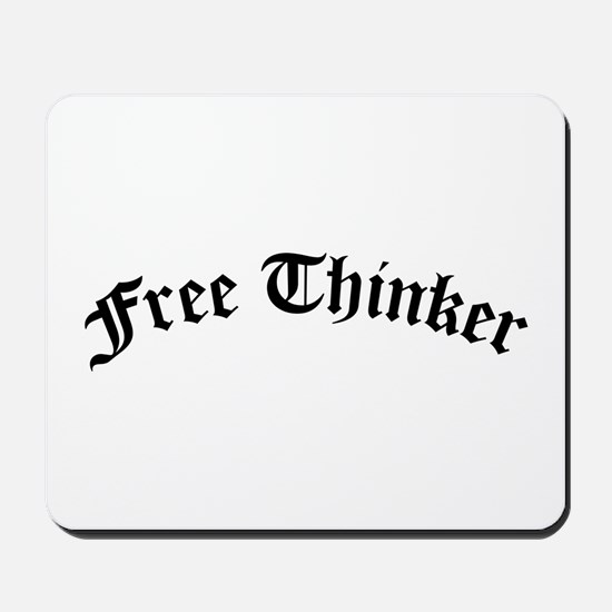 Free Thinker (Old Style) Mousepad