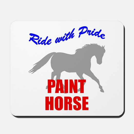 Ride With Pride Paint Horse Mousepad