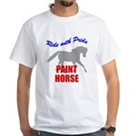 Ride With Pride Paint Horse White T-Shirt