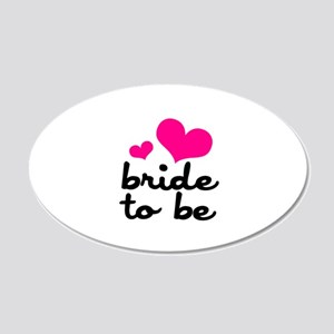 Bride To Be 22x14 Oval Wall Peel