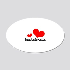 Bachelorette 22x14 Oval Wall Peel