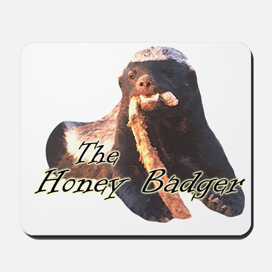 The Honey Badger Mousepad