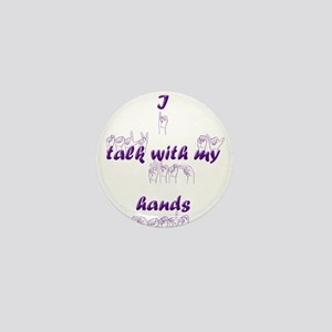 I talk with my hands Mini Button
