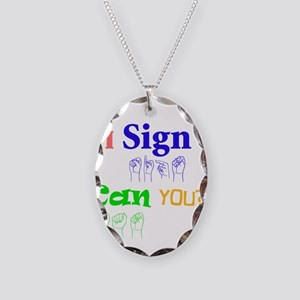 I sign can you? in ASL Necklace Oval Charm