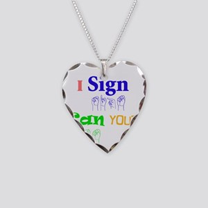 I sign can you? in ASL Necklace Heart Charm