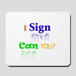 I sign can you? in ASL Mousepad