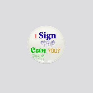 I sign can you? in ASL Mini Button