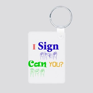I sign can you? in ASL Aluminum Photo Keychain