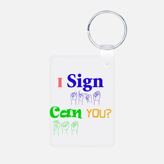 I sign can you? in ASL Keychains