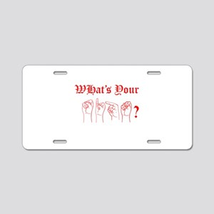 What's your sign? Aluminum License Plate