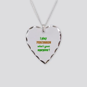 I play Percussion what's your Necklace Heart Charm