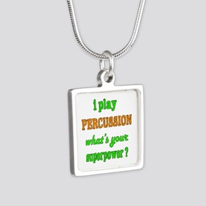 I play Percussion what's y Silver Square Necklace