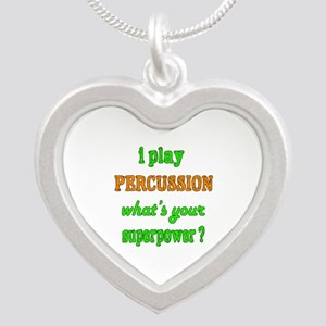 I play Percussion what's you Silver Heart Necklace