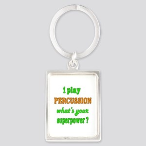 I play Percussion what's your su Portrait Keychain