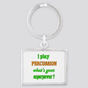 I play Percussion what's your s Landscape Keychain