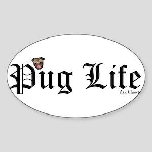 Pug Life Oval Sticker