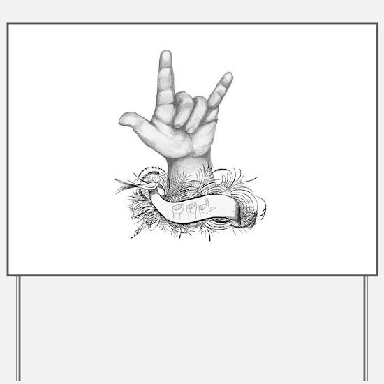 ILY ASL Yard Sign